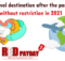 Best travel destination after the pandemic without restriction in 2021 RedPayday