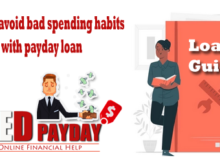 Guide to avoid bad spending habits with payday loan